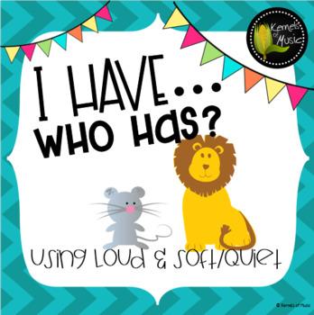 I Have, Who Has? Loud & Soft/Quiet-Chevron