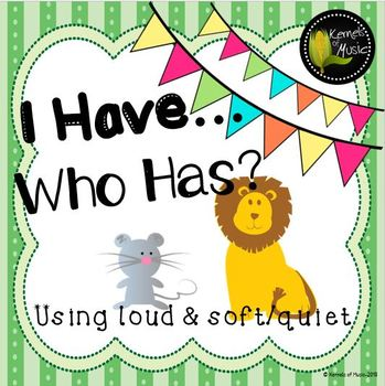 I Have, Who Has? Loud & Soft/Quiet-Pastel