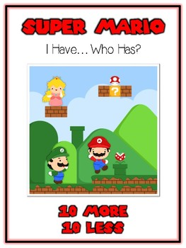 I Have Who Has - MARIO BROTHERS - Ten More Ten Less - Math Folder Game