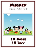 I Have Who Has - MICKEY MOUSE - Ten More Ten Less - Math Folder Game