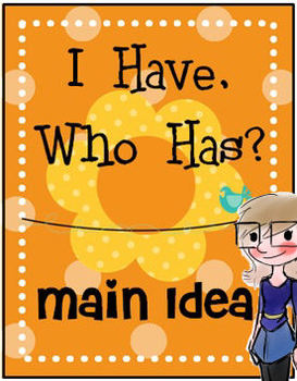 I Have, Who Has? Main Idea game cards