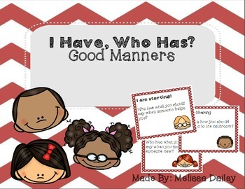 I Have, Who Has Manners!