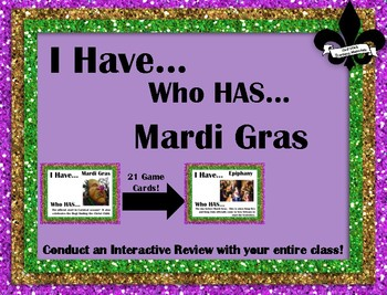 I Have..Who Has... Mardi Gras
