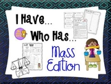 Measurement - Metric Mass - I Have, Who Has Game & Quick Quiz