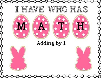 I Have Who Has Math (Adding by 1)