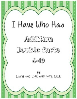 I Have Who Has Math Facts - Doubles 0-10