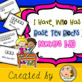 I Have, Who Has? (Math Game) - Base 10 - Numbers 1-20 {freebie}
