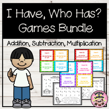 I Have, Who Has Math Games (Addition, Subtraction & Multiplication)