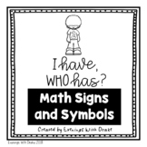 I Have Who Has Math Signs and Symbols Card Set