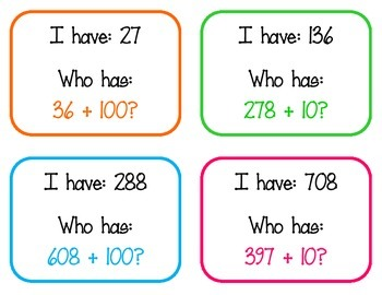 I Have, Who Has - Mentally Add 10 and 100 (2.NBT.8)