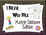 Measurement - Metric Distance - I Have, Who Has Game & Quick Quiz