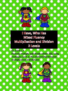 I Have, Who Has Mixed Fluency Multiplication and Division Games