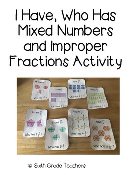 I Have, Who Has Mixed Numbers and Improper Fractions Activity