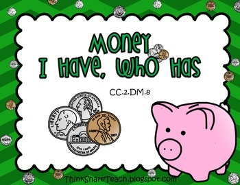 I Have Who Has Money