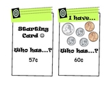 """I Have, Who Has?"" Money Game (CCSS - Adding Quarters, Dimes, Nickles Pennies)"
