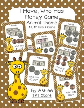 I Have Who Has Coins & Dollars Money Game (Animal Themed)