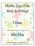 I Have Who Has: Months of the Year, Days of the Week, & Holidays