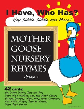 I Have, Who Has? Mother Goose Nursery Rhymes Game 1