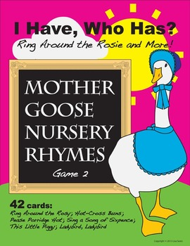I Have, Who Has? Mother Goose Nursery Rhymes Game 2