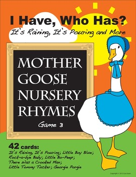I Have, Who Has? Mother Goose Nursery Rhymes Game 3