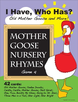 I Have, Who Has? Mother Goose Nursery Rhymes Game 4