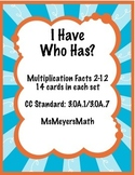 I Have, Who Has? Multiplcation Facts 2-12