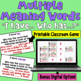 I Have... Who Has:  Multiple Meaning Words     Whole Class Activity Game