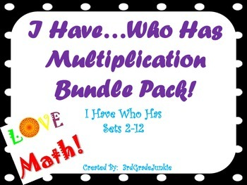 I Have Who Has Multiplication Bundle Pack - Sets 2-12