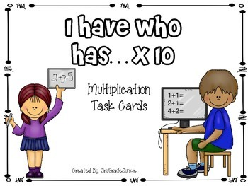Multiplication Game - I Have Who Has - x10