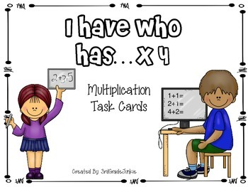 I Have Who Has Multiplication Cards x4