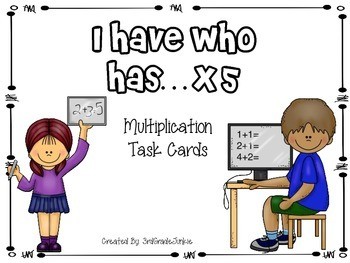 Multiplication Game - I Have Who Has - x5