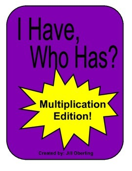 I Have, Who Has: Multiplication Edition
