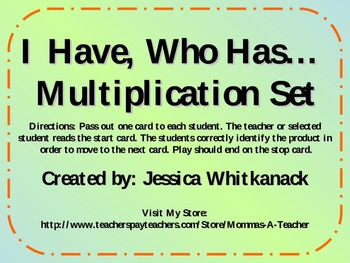 I Have Who Has Multiplication Facts 1-12