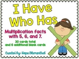 I Have Who Has Multiplication Facts with 5, 6, and 7