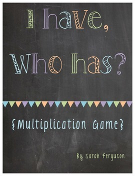 I Have, Who Has? Multiplication Game