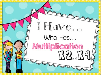 I Have Who Has Multiplication Game