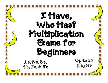 I Have Who Has Multiplication Game for Beginners