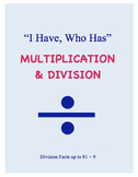 I Have Who Has - Multiplication and Division