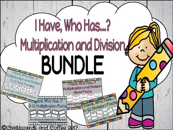 I Have Who Has Game: Multiplication and Division BUNDLE