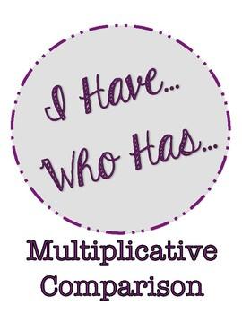 I Have Who Has: Multiplicative Comparison