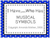 I Have, Who Has - Musical Symbols