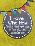 I Have, Who Has... {Mystery Angles in Quadrilaterals and T
