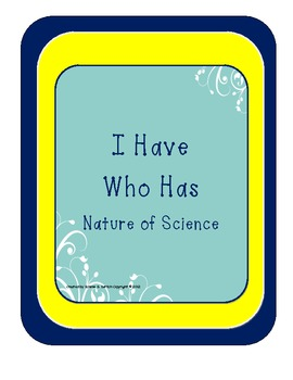 I Have Who Has Nature of Science