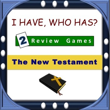 New Testament - I Have, Who Has? Review Game - 2 Games: Basic & Advanced
