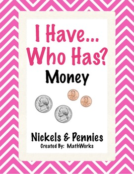 I Have Who Has Nickels and Pennies - up to $1.00