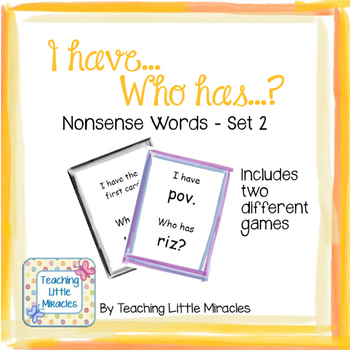 I Have...Who Has...?  Nonsense Words Set 2