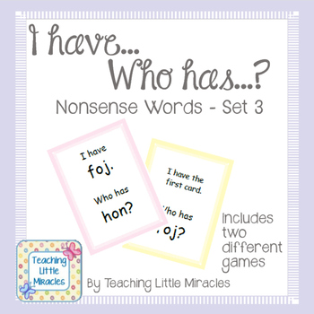 I Have...Who Has...?  Nonsense Words Set 3