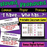 Nouns I Have Who Has Game (Common Nouns, Proper Nouns, Pronouns)