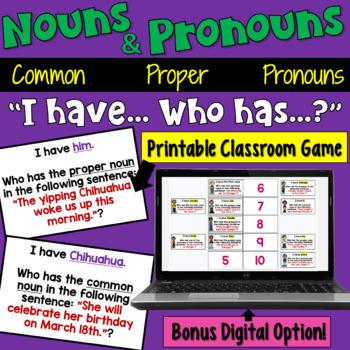 Nouns I Have Who Has Game (Common Nouns, Proper Nouns, Pronouns ...