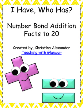 I Have Who Has Number Bond Addition Facts to 20 Includes 52 playing cards